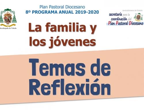 Temas de Reflexión – La familia y los jóvenes