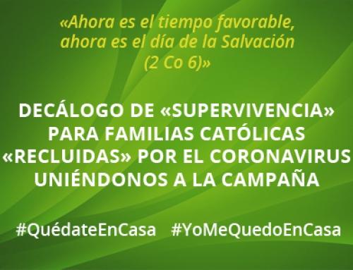Decálogo de «supervivencia» para familias católicas «recluidas» por el coronavirus