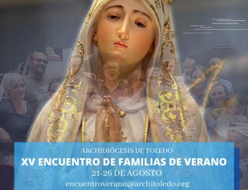XV Encuentro de Verano de Familias (21-26 agosto)