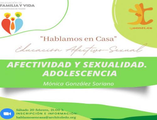 Hablamos en Casa: «Afectividad y sexualidad. Adolescencia»