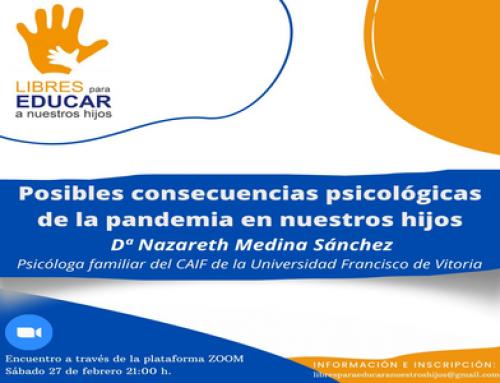Libres para educar: «Posibles consecuencias psicológicas de la pandemia en nuestros hijos»